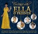 精選輯 - Ella & Friends At Christmas 輸入盤 【CD】