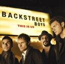 Backstreet Boys バックストリートボーイズ / This Is Us 【CD】