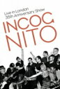 Incognito インコグニート / Live In London: 35th Anniversary Show 【DVD】