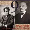 【送料無料】 Mahler マーラー / マーラー:交響曲第9番、ブルックナー:交響曲第9番 ワルター&コロンビア響(2CD) 輸入盤 【CD】