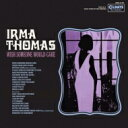 Artist Name: I - Irma Thomas アーマトーマス / Wish Someone Would Care 【CD】