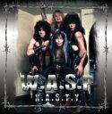 艺人名: W - 【送料無料】 W.A.S.P. ワスプ / N.a.s.t.y 輸入盤 【CD】