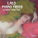 Composer: Ra Line - 【送料無料】 Lalo ラロ / ピアノ三重奏曲第1番、第2番、第3番 レオノーレ・ピアノ三重奏団 輸入盤 【CD】