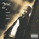 2Pac トゥパック / Me Against The World 【CD】