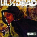 Artist Name: L - Lil 1 / 2 Dead / Steel On A Mission 【CD】