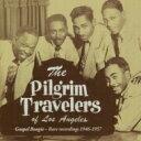 【送料無料】 Pilgrim Travelers / Gospel Boogie - Rare Recordings 1946-1957 輸入盤 【CD】