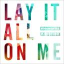 藝人名: R - Rudimental / Ed Sheeran / Lay It All On Me (2tracks) 輸入盤 【CDS】