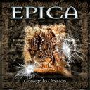 【送料無料】 Epica エピカ / Consign To Oblivion - Expanded Edition 輸入盤 【CD】