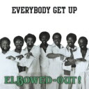 Artist Name: E - 【送料無料】 Elbowed-out / Everybody Get Up 輸入盤 【CD】