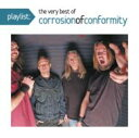 艺人名: C - Corrosion Of Conformity (COC) コロージョンオブコンフォーミティー / Playlist: The Very Best Of Corrosion Of Conformity 輸入盤 【CD】
