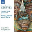 Composer: Ta Line - Taneyev タネーエフ / 弦楽四重奏曲第6番、第9番 カルペ・ディエム弦楽四重奏団 輸入盤 【CD】