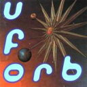 艺人名: O - Orb オーブ / U.f.orb 輸入盤 【CD】