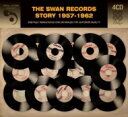 Swan Records Story 1957-1962 輸入盤 【CD】
