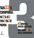 Artist Name: T - 【送料無料】 Three's Company / We'll Be Together Again 輸入盤 【CD】