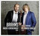 【送料無料】 Brahms ブラームス / チェロ・ソナタ第1番、第2番、ヴァイオリン・ソナタ第3番(チェロ版) クニャーゼフ、コロベイニコフ 輸入盤 【CD】