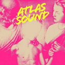 艺人名: A - Atlas Sound アトラスサウンド / Let The Blind Lead Those Who See But Cannot Feel 輸入盤 【CD】