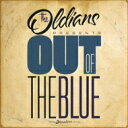 Artist Name: O - Oldians / Out Of The Blue 【CD】