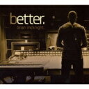 Artist Name: B - Brian Mcknight ブライアンマックナイト / Better 【CD】