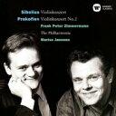 Sibelius シベリウス / シベリウス:ヴァイオリン協奏曲、プロコフィエフ:ヴァイオリン協奏曲第2番 ツィンマーマン、ヤンソンス&フ..