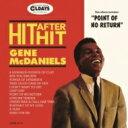 Gene Mcdaniels / Hit After Hit (紙ジャケット) 【CD】