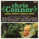 藝人名: C - Chris Connor クリスコナー / Sings Gentle Bossa Nova (紙ジャケット) 【CD】