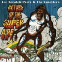 Lee Perry/Upsetters リーペリー/アップセッターズ / Return Of The Super Ape 【LP】