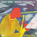 Artist Name: Z - Zoot Sims / Bucky Pizzarelli / Elegiac 【CD】