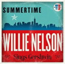艺人名: W - Willie Nelson ウィリーネルソン / Summertime: Wille Nelson Sings Gershwin 輸入盤 【CD】