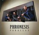 艺人名: P - 【送料無料】 Phronesis / Parallax 輸入盤 【CD】