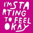 【送料無料】 Toshiya Kawasaki / I'm Starting To Feel Okay Vol. 7 輸入盤 【CD】
