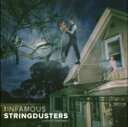 艺人名: I - 【送料無料】 Infamous Stringdusters / Ladies & Gentlemen 輸入盤 【CD】