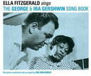 Artist Name: E - 【送料無料】 Ella Fitzgerald エラフィッツジェラルド / Sings The George & Ira Gershwin Songbook 輸入盤 【CD】