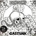 艺人名: Ka行 - 【送料無料】 GASTUNK ガスタンク / Dead Song (Shm-cd Edition) 【SHM-CD】