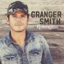 Granger Smith / Remington 輸入盤 【CD】