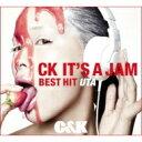 【送料無料】 C&K シーアンドケー / CK IT'S A JAM 〜BEST HIT UTA 【初回限定盤】 【CD】