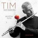藝人名: T - 【送料無料】 Tim Weisberg / Another Byte: Live At Alvas 輸入盤 【CD】