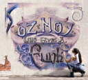 Artist Name: O - Oz Noy オズノイ / Who Gives A Funk 【CD】