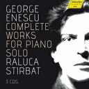 【送料無料】 Enescu エネスコエネスク / ピアノ作品全集 ラルカ・スティルバト(3CD) 輸入盤 【CD】