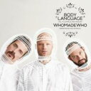 Artist Name: W - Whomadewho / Body Language Vol 17 輸入盤 【CD】