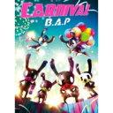 B.A.P / 5th Mini Album: Carnival 【特別盤】 【CD】
