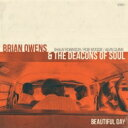 藝人名: B - Brian Owens / Beautiful Day 【CD】