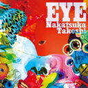 Artist Name: Na Line - 【送料無料】 中塚武 ナカツカタケシ / EYE 【CD】