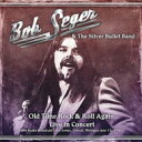 Bob Seger ボブシーガー / Old Time Rock & Roll Again (Live Radio Broadcast 1980) 輸入盤 【CD】