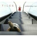 【送料無料】 Tiles / Pretending 2 Run 輸入盤 【CD】