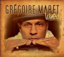 Artist Name: G - Gregoire Maret / Wanted 輸入盤 【CD】