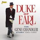 Artist Name: G - Gene Chandler / Duke Of Earl 1961-1962 輸入盤 【CD】