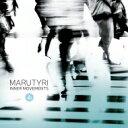 艺人名: M - 【送料無料】 Marutyri / Inner Movements 輸入盤 【CD】