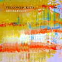 Artist Name: Y - Yellowjackets イエロージャケッツ / Cohearance 輸入盤 【CD】