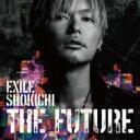 【送料無料】 EXILE SHOKICHI / THE FUTURE (CD DVD Photo Book スマプラムービー スマプラミュージック)【初回生産限定盤】 【CD】