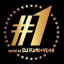 Artist Name: D - DJ FUMI★YEAH! / ♯1 Mixed By Dj Fumi★yeah! 【CD】